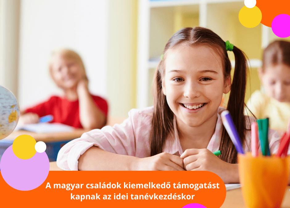 A magyar családok kiemelkedő támogatást kapnak az idei tanévkezdéskor